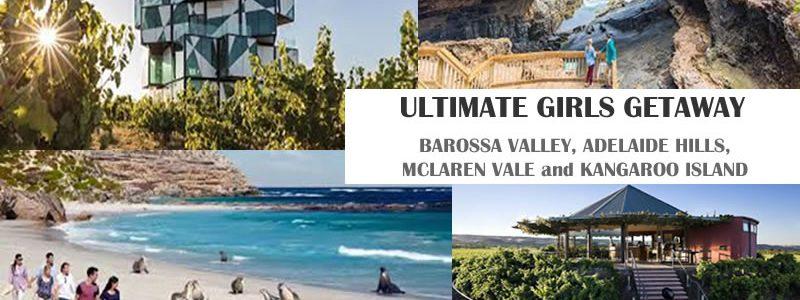 Ultimate Girls Getaway – 5 Nights, Adelaide to Adelaide