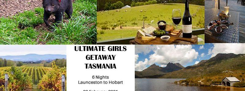 Ultimate Girls Getaway – 6 Nights, Launceston to Hobart