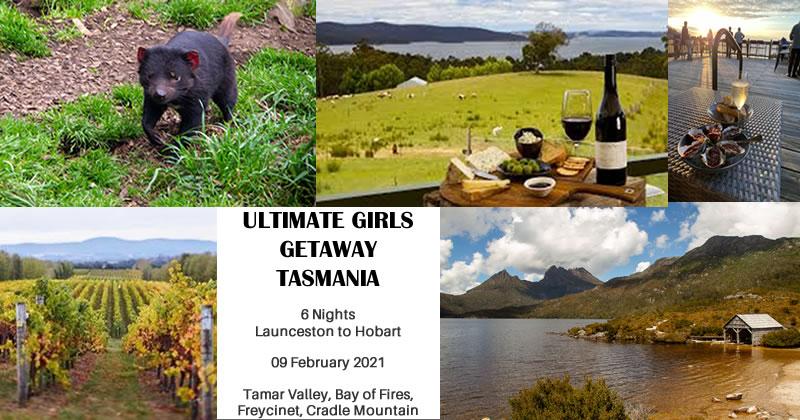 Ultimate Girls Getaway - Tasmania